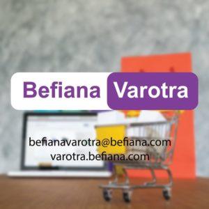 Befiana Varotra - Vente en ligne à Madagascar